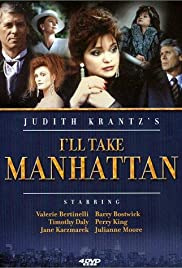 I'll Take Manhattan Poster - TV Show Forum, Cast, Reviews