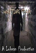 Waiting Fear