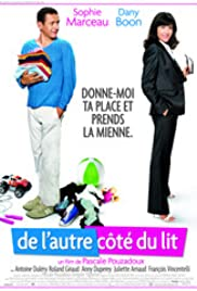 De l'autre côté du lit (2008) Poster - Movie Forum, Cast, Reviews