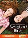 """Switched at Birth"""