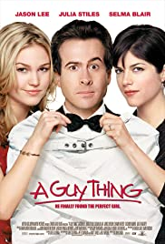 A Guy Thing (2003) Poster - Movie Forum, Cast, Reviews