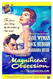 Magnificent Obsession (1954) Poster - Movie Forum, Cast, Reviews