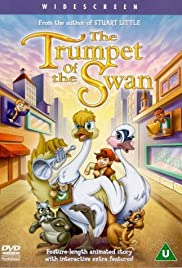 The Trumpet of the Swan (2001) Poster - Movie Forum, Cast, Reviews