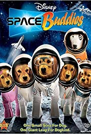 Space Buddies (2009) Poster - Movie Forum, Cast, Reviews