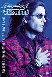 Ozzy Osbourne: Don't Blame Me (1991) Poster - Movie Forum, Cast, Reviews