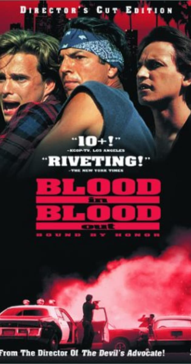 Blood In Blood Out