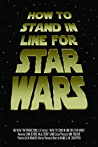Image of How to Stand in Line for Star Wars