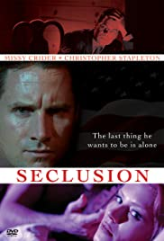 Seclusion (2006) Poster - Movie Forum, Cast, Reviews