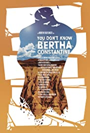 You Don't Know Bertha Constantine Poster