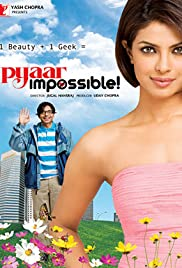 Pyaar Impossible! (2010) Poster - Movie Forum, Cast, Reviews