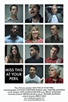 Miss This at Your Peril (2010) Poster