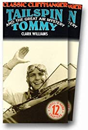 Tailspin Tommy in The Great Air Mystery Poster