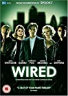 """""""Wired"""""""