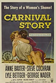 Carnival Story(1954) Poster - Movie Forum, Cast, Reviews