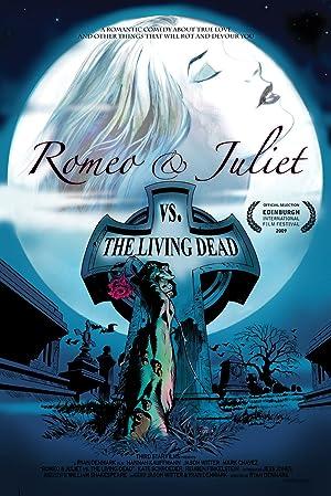 Romeo & Juliet vs. The Living Dead (2009)