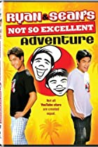 Image of Ryan and Sean's Not So Excellent Adventure