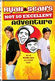 Ryan and Sean's Not So Excellent Adventure Poster
