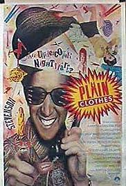 Plain Clothes(1987) Poster - Movie Forum, Cast, Reviews