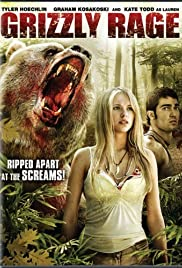 Grizzly Rage (2007) Poster - Movie Forum, Cast, Reviews