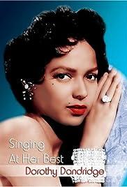 Dorothy Dandridge: Singing at Her Best Poster