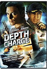 Depth Charge (2008) Poster - Movie Forum, Cast, Reviews