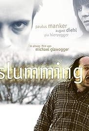 Slumming(2006) Poster - Movie Forum, Cast, Reviews
