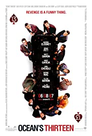 Ocean's Thirteen (2007) Poster - Movie Forum, Cast, Reviews