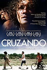 Cruzando (2009) Poster - Movie Forum, Cast, Reviews