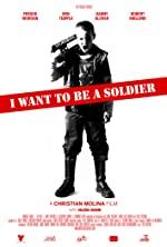 I Want to Be a Soldier(2011)