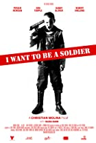 Image of I Want to Be a Soldier