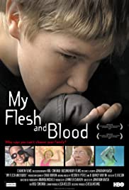 My Flesh and Blood (2003) Poster - Movie Forum, Cast, Reviews