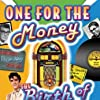 One for the Money: The Birth of Rock N' Roll (2006)