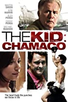 Image of The Kid: Chamaco