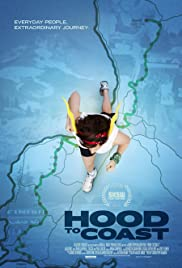 Hood to Coast (2011) Poster - Movie Forum, Cast, Reviews