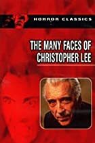 Image of The Many Faces of Christopher Lee