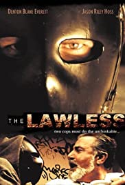 The Lawless (2007) Poster - Movie Forum, Cast, Reviews
