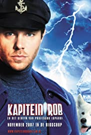 Kapitein Rob en het Geheim van Professor Lupardi (2007) Poster - Movie Forum, Cast, Reviews