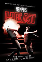 Memphis Heat: The True Story of Memphis Wrasslin'