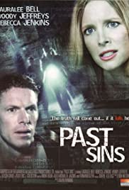 Past Sins (2006) Poster - Movie Forum, Cast, Reviews