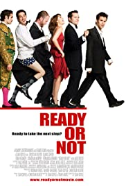 Ready or Not (2009) Poster - Movie Forum, Cast, Reviews