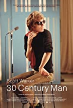 Scott Walker 30 Century Man(2007)