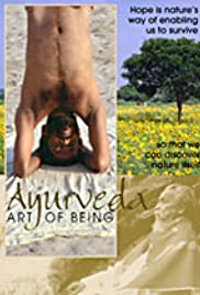 Ayurveda: Art of Being(2001) Poster - Movie Forum, Cast, Reviews