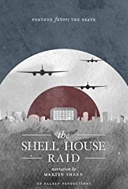 The Shell House Raid Poster