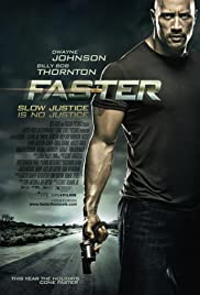 Faster (2010) Poster - Movie Forum, Cast, Reviews