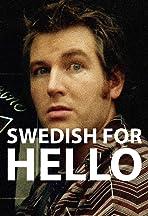 Swedish for Hello