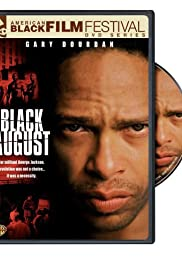 Black August (2007) Poster - Movie Forum, Cast, Reviews