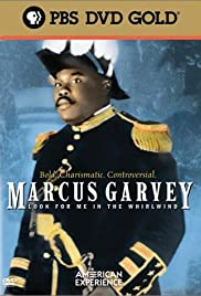 Marcus Garvey: Look for Me in the Whirlwind Poster