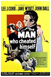 The Man Who Cheated Himself poster