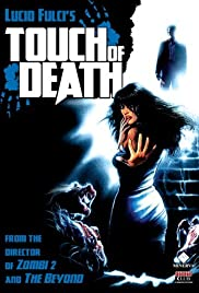 Touch of Death(1988) Poster - Movie Forum, Cast, Reviews