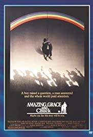 Amazing Grace and Chuck (1987) Poster - Movie Forum, Cast, Reviews